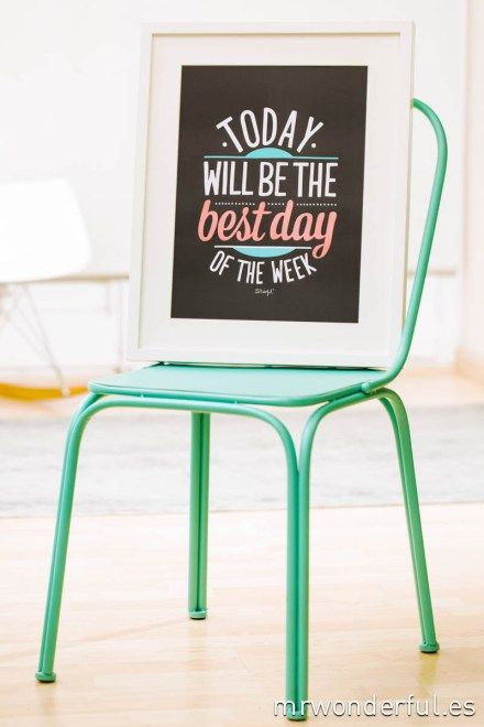 Lámina con relieve - Today will be the best day of the week. Se vende en: wwwmmrwonderfulshop.es  #laminas #relieve #stamping