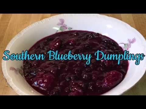 Episode 152: Southern Blueberry Dumplings 🥟🍨 (First Video of 2018) - YouTube