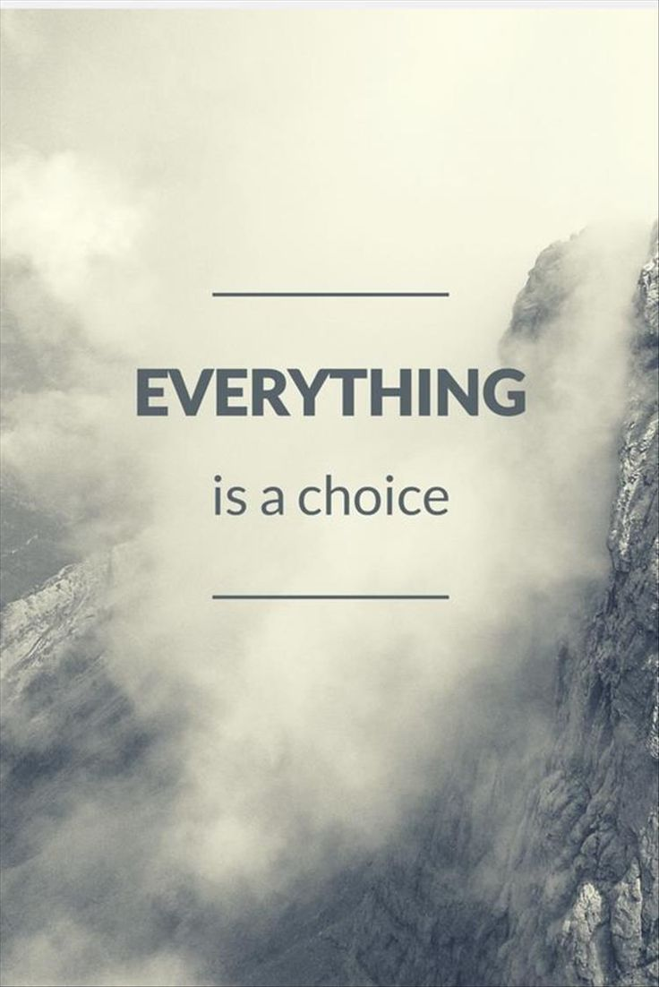 The Choice Quotes Best 25 Love Choices Quotes Ideas On Pinterest  Quotes About