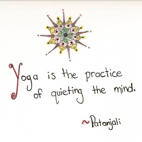 DownDog Inspirations: Yoga is the Practice of Quieting the Mind...