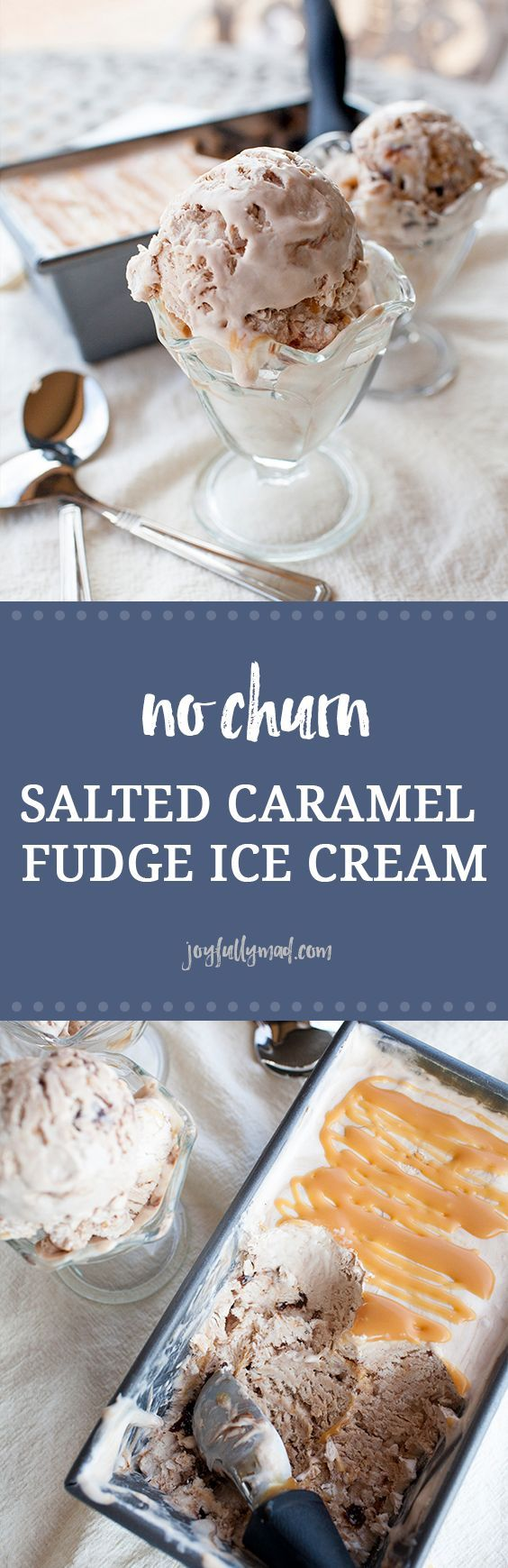 This easy to make, no equipment necessary, no churn ice cream recipe is way too delicious. Add your own ingredients or use mine: salted caramel and fudge!