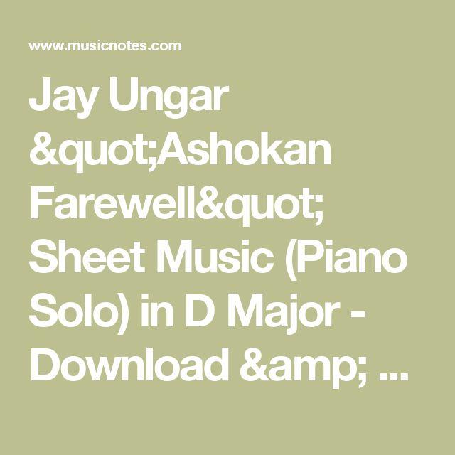 "Jay Ungar ""Ashokan Farewell"" Sheet Music (Piano Solo) in D Major - Download & Print - SKU: MN0054229"