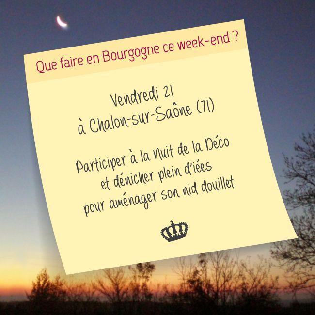 Que faire en #Bourgogne ce week-end ?  On vous suggère la Nuit de la Déco à Chalon-sur-Saône ! Toutes nos suggestions sont sur :  http://bit.ly/QueFaireEnBourgogneCeWeekEnd