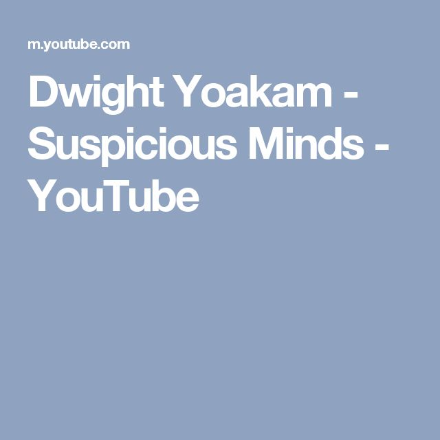 Dwight Yoakam - Suspicious Minds - YouTube