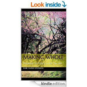Making Whole: Therapeutic Art Projects to Heal Your Soul - Kindle edition by Diane Fausek-Steinbach. Self-Help Kindle eBooks @ Amazon.com.