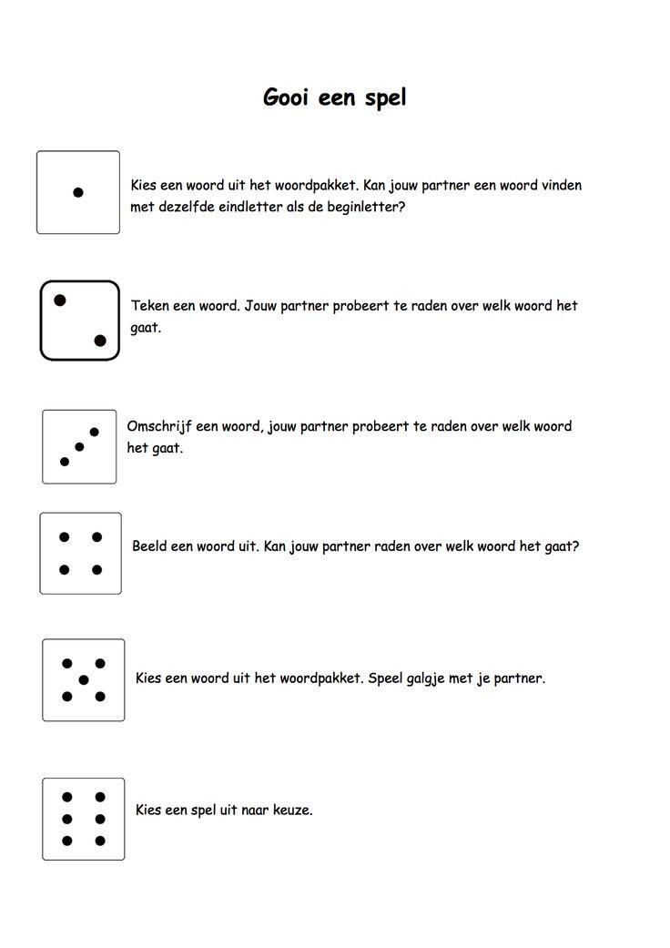 Leerlingen gooien met de dobbelsteen. Naargelang het aantal ogen spelen ze een bepaald spelletje met een woord uit het woordpakket. Zo spelen ze bijvoorbeeld galgje of ze tekenen / beelden een woord uit.