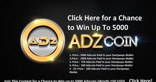 Join for a Chance to Win up to 5000 Adzcoin, worth at least 150 USD!  Adzcoin has the potential to become to Google, Facebook and other ad agencies what Bitcoin has become to (central) banks! https://redd.it/4lovy1