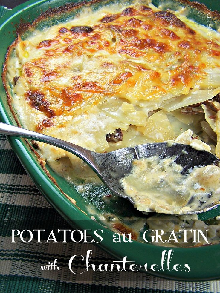 Olla-Podrida: Potatoes au Gratin with Chanterelles