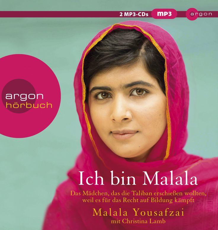 Ich bin Malala - Das Mädchen, das die Taliban erschießen wollten... / 2 MP3-CDs von Malala Yousafzai, Christin