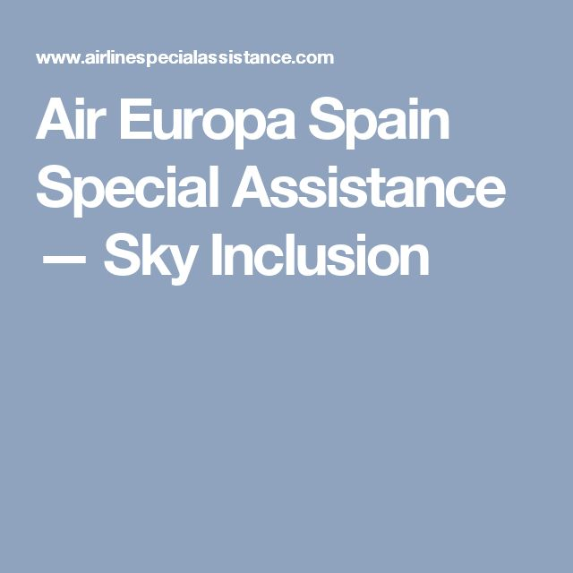 Air Europa Spain Special Assistance — Sky Inclusion
