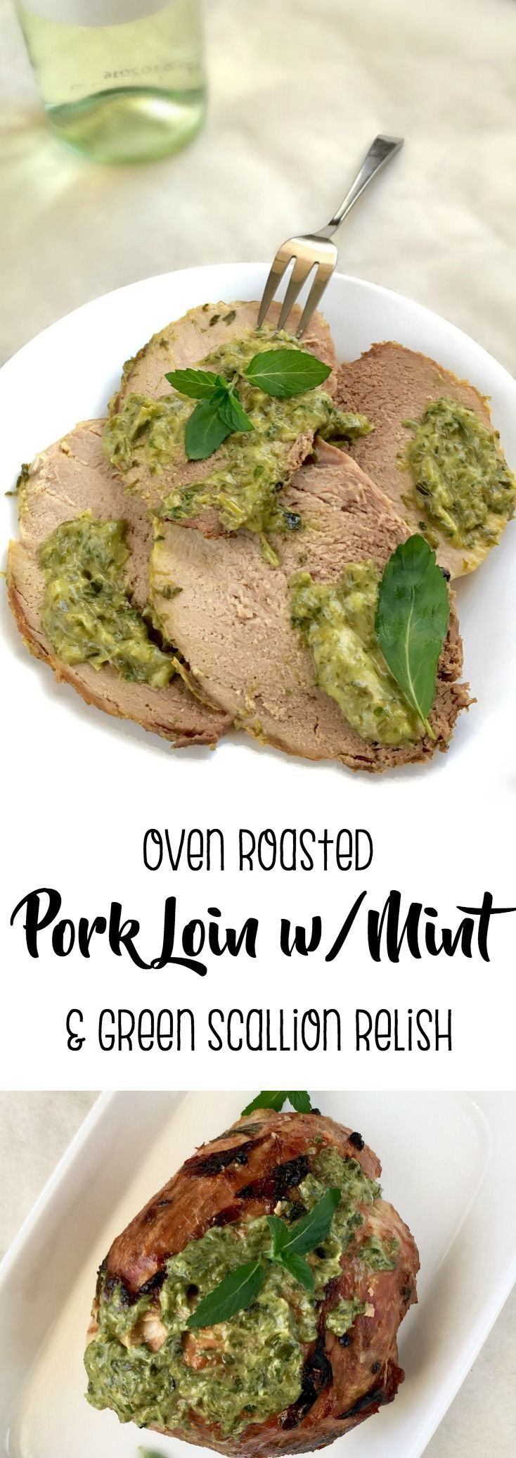 Oven Roasted Pork Loin with Mint and Green Scallion Relish - Super Yum!!