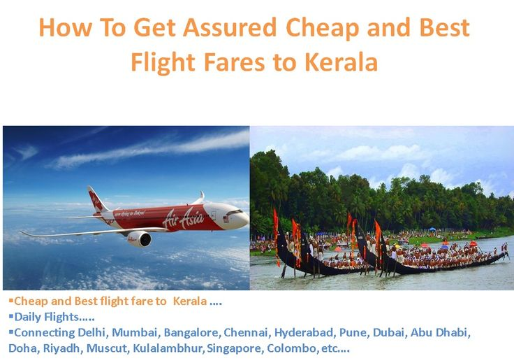 kerala flight tickets, kerala flight hotel package, kerala flight ticket rates, kerala flight tickets from delhi, kerala flight ticket price, flights to kerala…