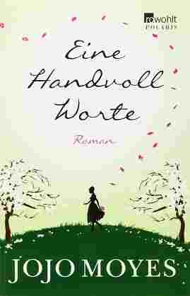 Jojo Moyes Eine Handvoll Worte Pdf ePub Mobi DownloadeBook Free Download