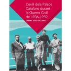 Díaz i Esculies, Daniel. L'Exili dels Països Catalans durant la Guerra Civil de 1936-1939. Barcelona : Abadia de Montserrat, 2013
