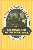 Sit down and Drink your Beer: Regulating Vancouver's Beer Parlours, 1925-1954