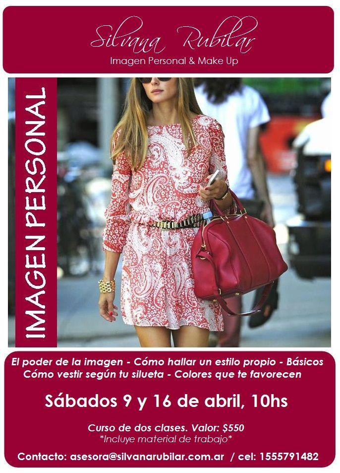 Agenda ABRIL- SilvanaRubilar  Próximo Curso de Imagen Personal  9 y 16 /04 de 10 a12hs ó de 14 a 16hs.