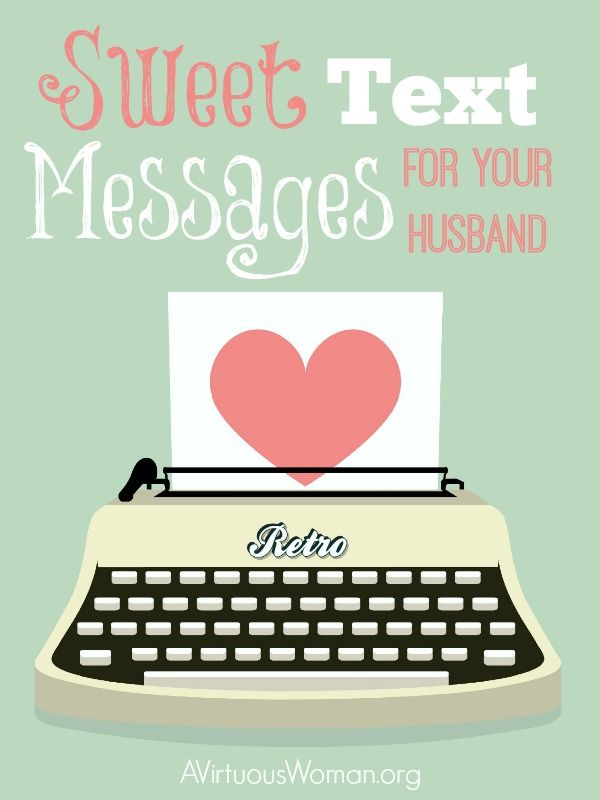 Best 20+ Sweet message for husband ideas on Pinterest | Romantic ...