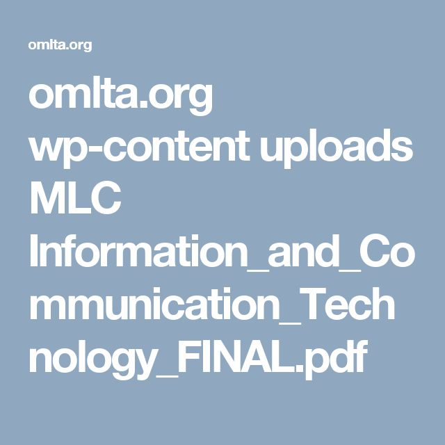 omlta.org wp-content uploads MLC Information_and_Communication_Technology_FINAL.pdf