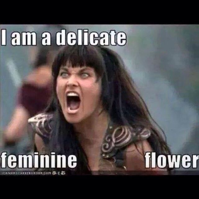 I am a delicate feminine flower sarcastic meme for wife