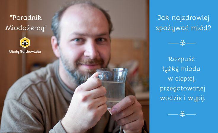 """Poradnik Miodożercy Gospodarstwo Pszczelarskie """"Miody Bartkowiaka"""""""
