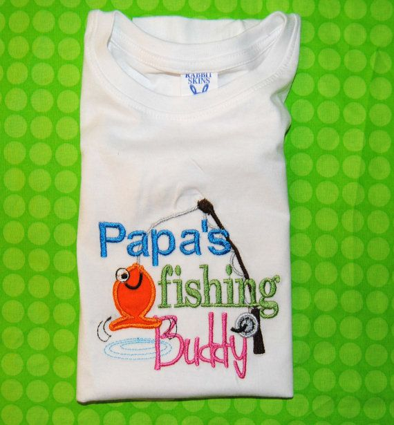 Papa 39 s poppy 39 s daddy 39 s fishing buddy embroidered shirt for Fishing shirt onesie