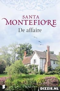 (B)(2010) De affaire - Santa Montefiore - Wanneer een Engelse kinderboekenschrijfster een aantrekkelijke Zuid-Afrikaanse wijnboer ontmoet, zet dit haar hele leven op zijn kop.