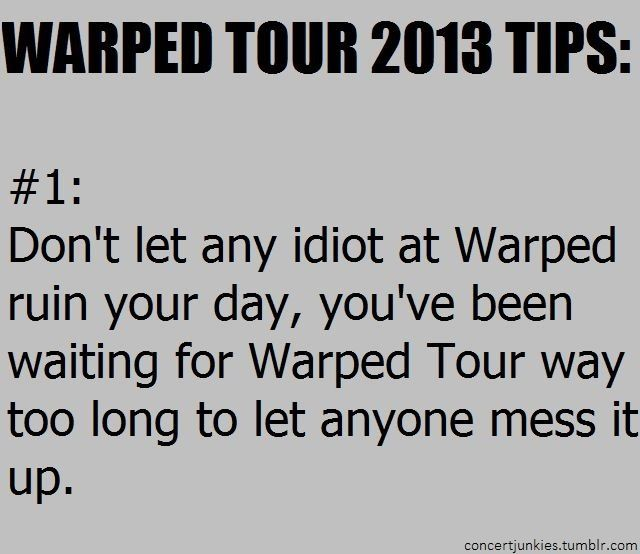Warped tour tip #1