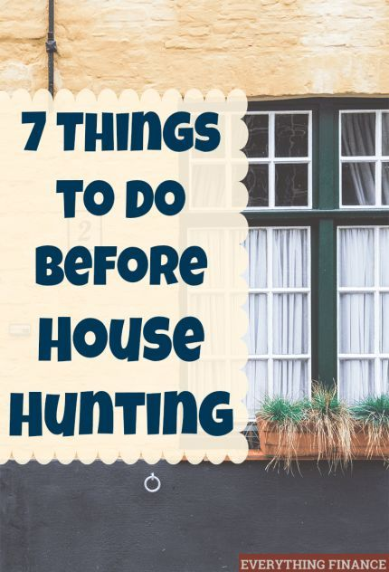 Overwhelmed at the prospect of buying a home? Follow this simple and easy checklist of 7 things to do before house hunting and make the process easy. Buying a Home #buyingahome #homebuyingtips