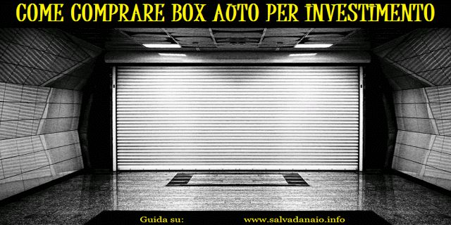 Consigli per #acquistare #garage in Italia. Guida #per capire come comprare #box #auto ad uso #investimento per  #guadagnare soldi.