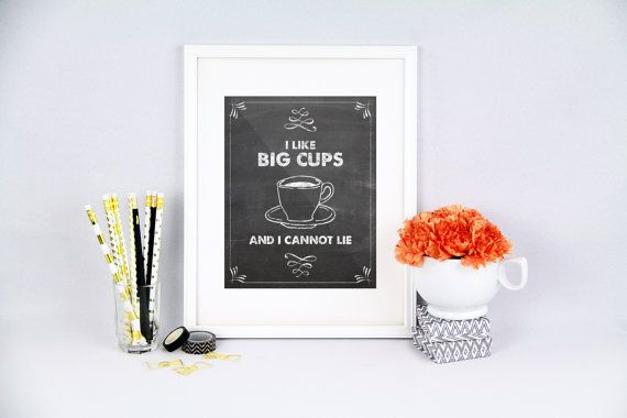 Kitchen pun I like big cups and i cannot lie by PureJoyPrintables