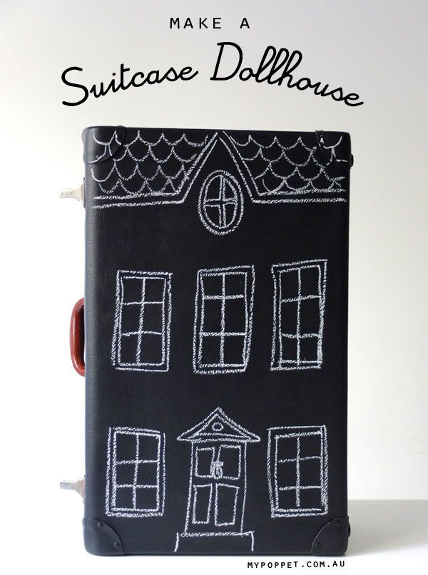 paint an old suitcase with some chalkboard paint and turn it into a dollhouse!