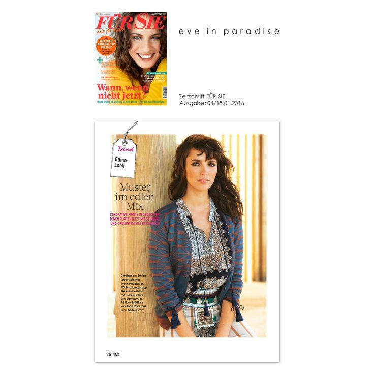 Lernt unseren #Cardigan Edina aus der Frühjahr-Sommer Kollektion 2016 in der Ausgabe Nr. 4 vom 18.01.2016 der Zeitschrift #FürSie kennen und ❤! #eveinparadise