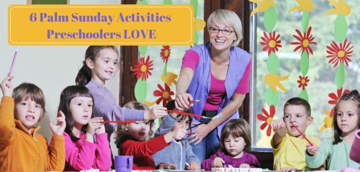 6 Palm Sunday Activities Preschoolers Love - includes a Palm Sunday snack idea!
