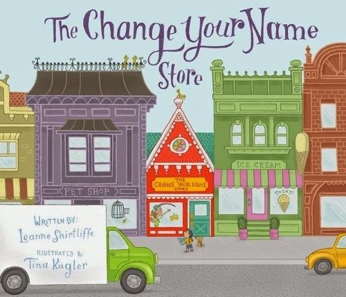 Librarian's Quest: What's In A Name? Review of THE CHANGE YOUR NAME STORE.