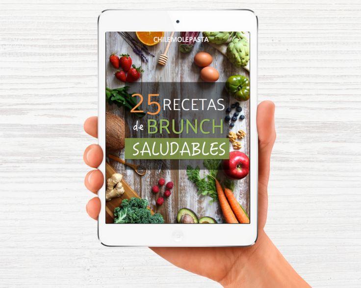 ¡Ya disponible! Ebook 25 Recetas de Brunch Saludables > www.chilemolepasta.com