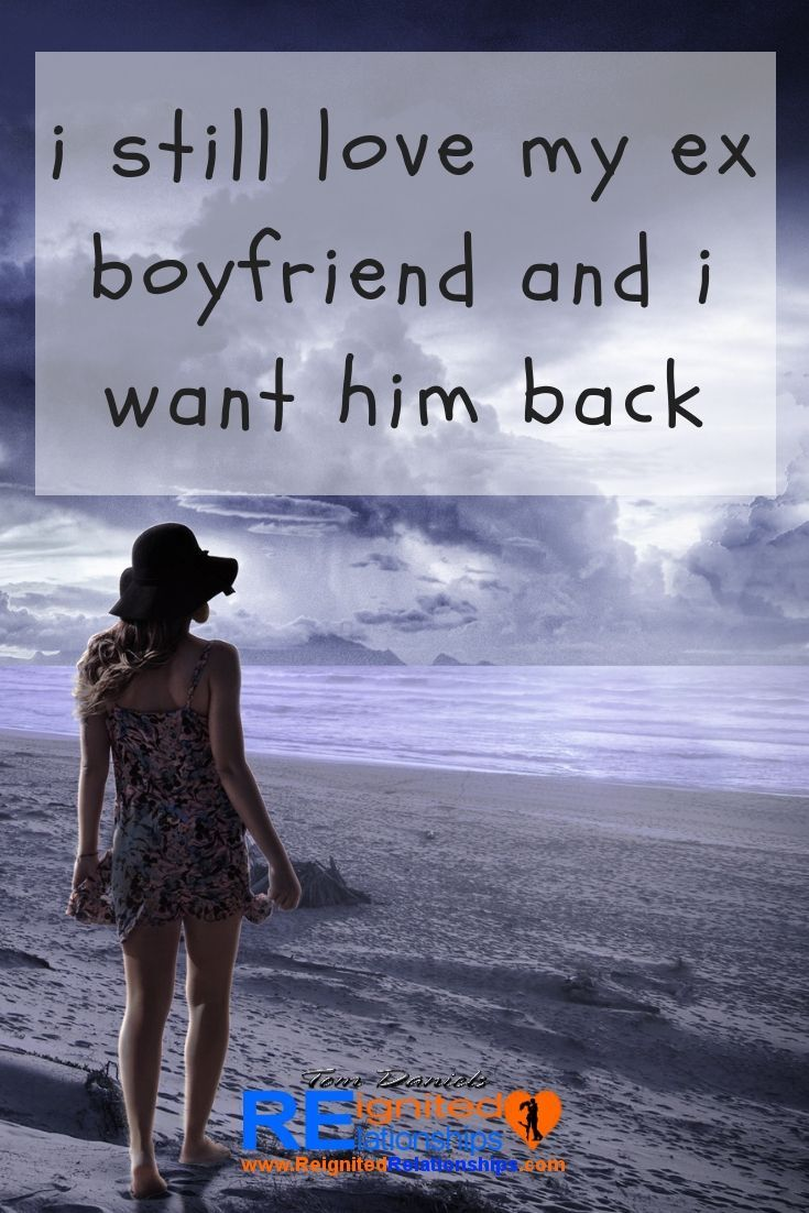 How to get your ex boyfriend back after a long time