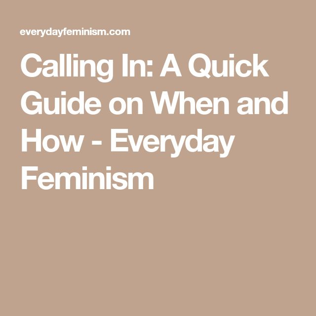 Calling In: A Quick Guide on When and How - Everyday Feminism