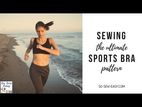 Ultimate Sports Bra Pattern, an essential piece in your workout wardrobe - So Sew Easy