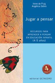 Jugar a pensar de Irene de Puig e Angélica Sátiro