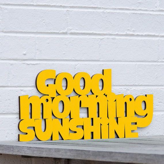 Good Morning Sunshine yellow you are my sunshine by spunkyfluff