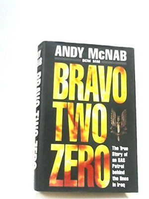BRAVO TWO ZERO; THE TRUE STORY OF AN SAS PATROL BEHIND