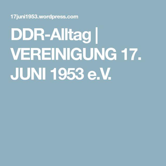 DDR-Alltag | VEREINIGUNG 17. JUNI 1953 e.V.