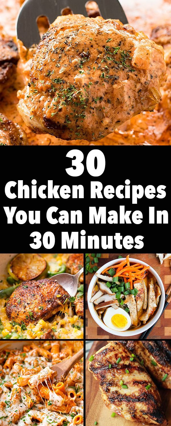30 Chicken Dinner Recipes You Can Make In 30 Minutes Chicken Dinner Recipes Chicken Dinner Recipes Quick Quick Chicken Recipes