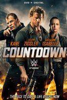 """Countdown""  cast: Dolph Ziggler Kane Katharine Isabelle Elysia Rotaru Andre Tricoteux Glenn Jacobs Darcy Hinds Jennifer Cheon Josh Blacker"