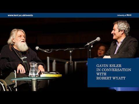 Gavin Esler In Conversation with Robert Wyatt - YouTube