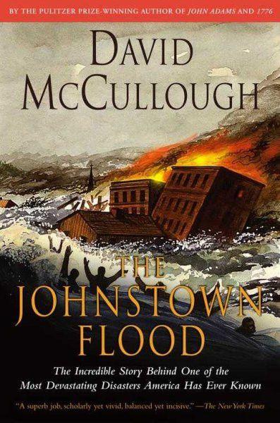 The Johnstown Flood (Touchstone Book)