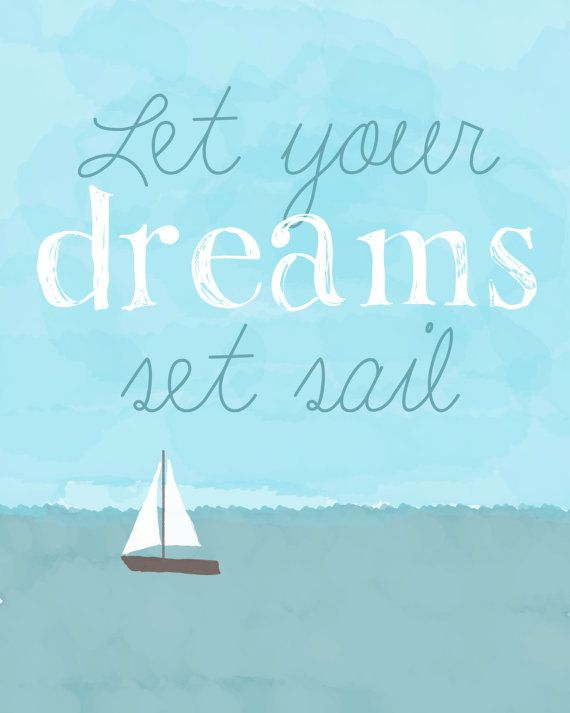 Let your dreams set sail printable nautical art for nursery or kids