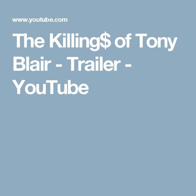 The Killing$ of Tony Blair - Trailer - YouTube