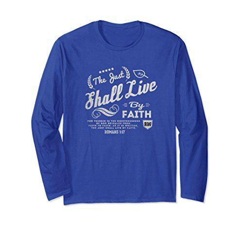 Romans 1:17 Christian Long Sleeve T-shirt
