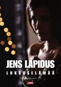Jens Lapidus - luksuselämää